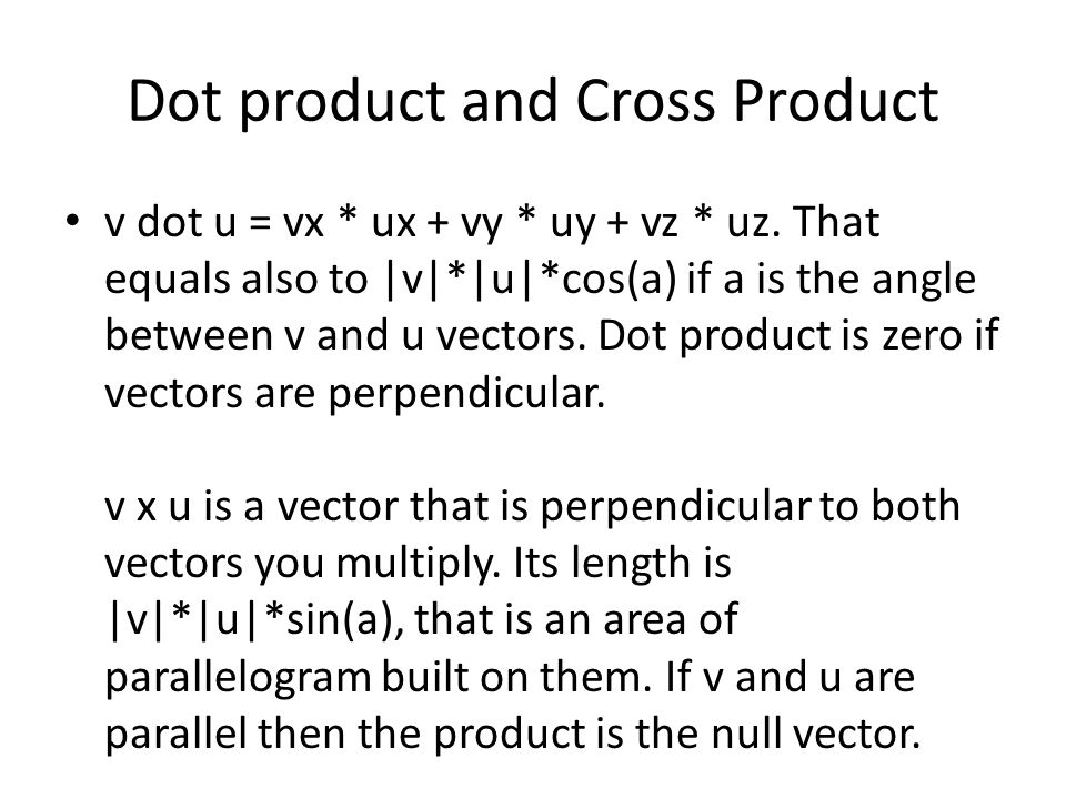 Dot product and Cross Product