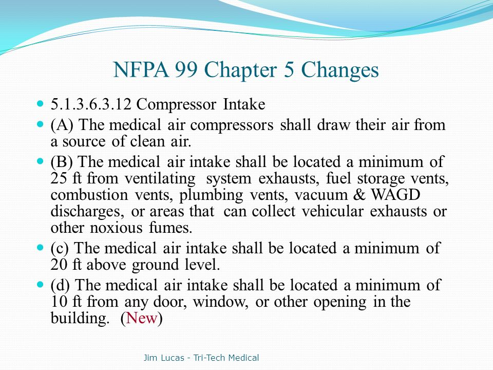NFPA 99 Chapter 5 Changes 5.1.3.6.3.12 Compressor Intake
