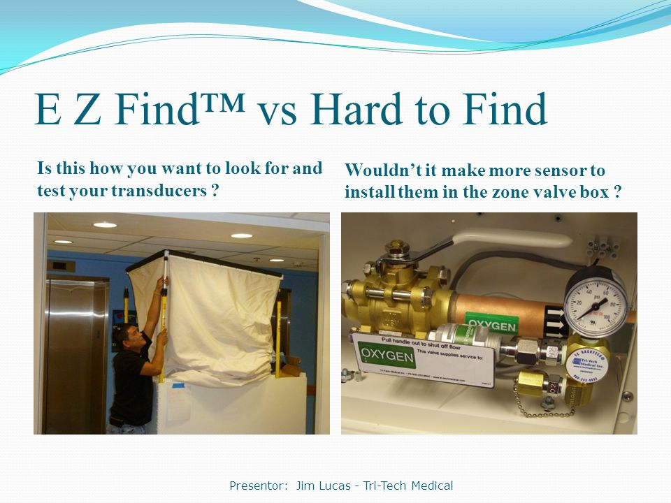 E Z Find™ vs Hard to Find Is this how you want to look for and test your transducers