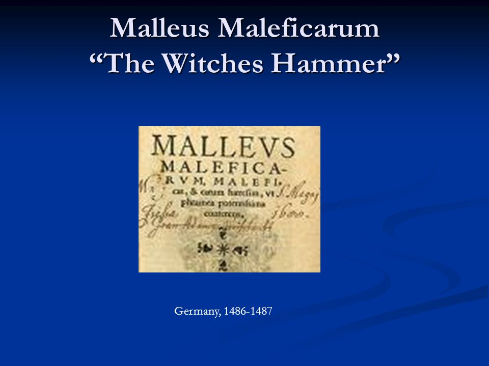 Malleus Maleficarum The Witches Hammer
