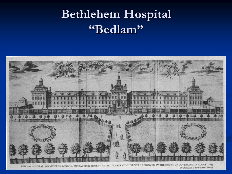 Bethlehem Hospital Bedlam