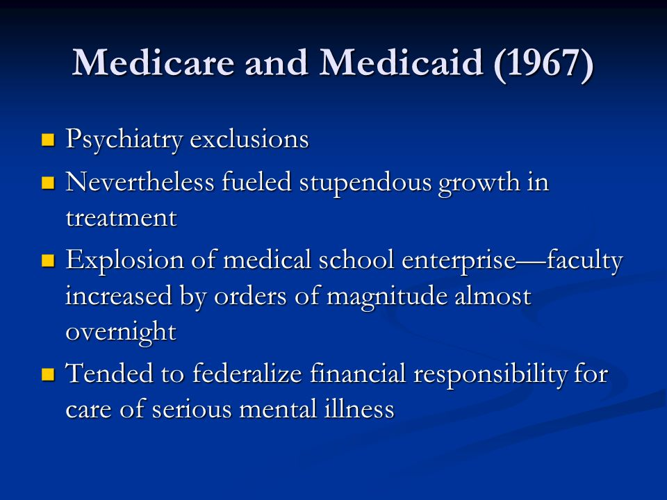 Medicare and Medicaid (1967)