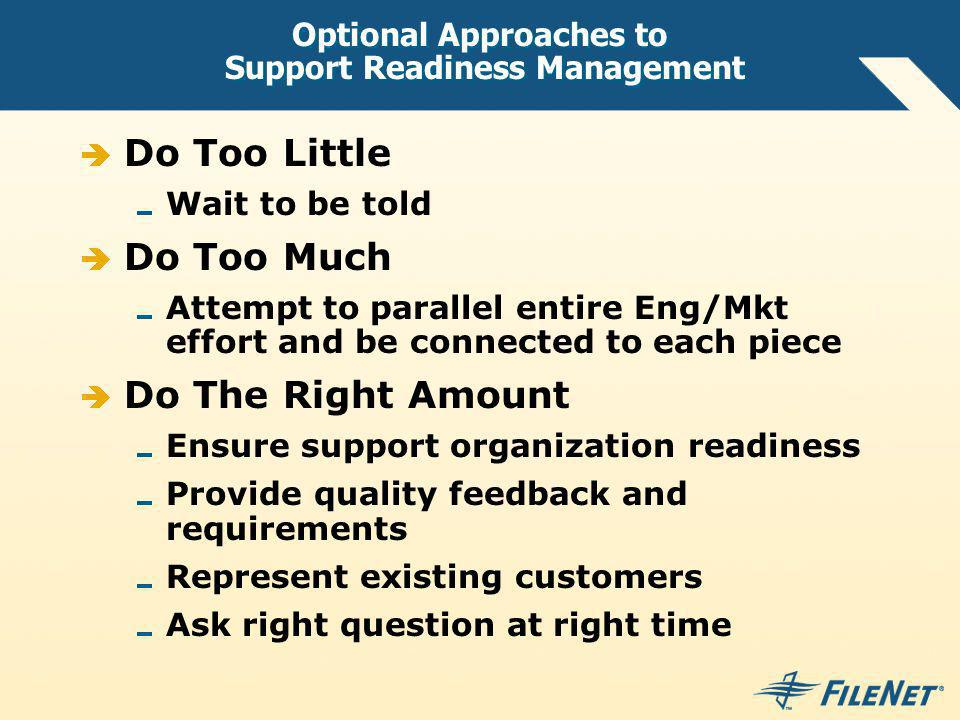 Optional Approaches to Support Readiness Management