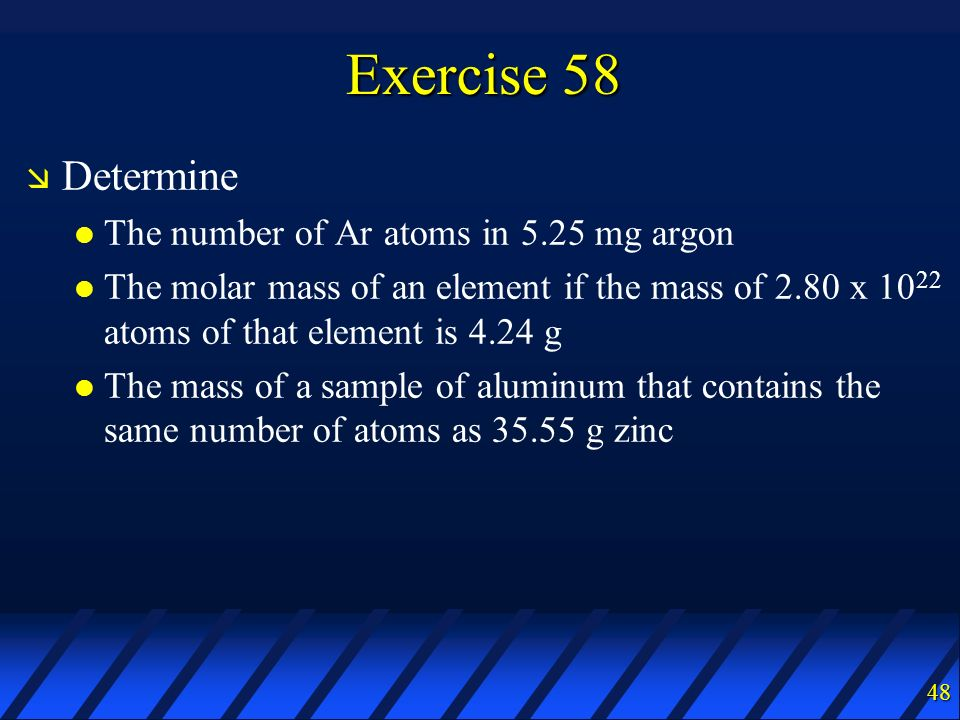 Exercise 58 Determine The number of Ar atoms in 5.25 mg argon