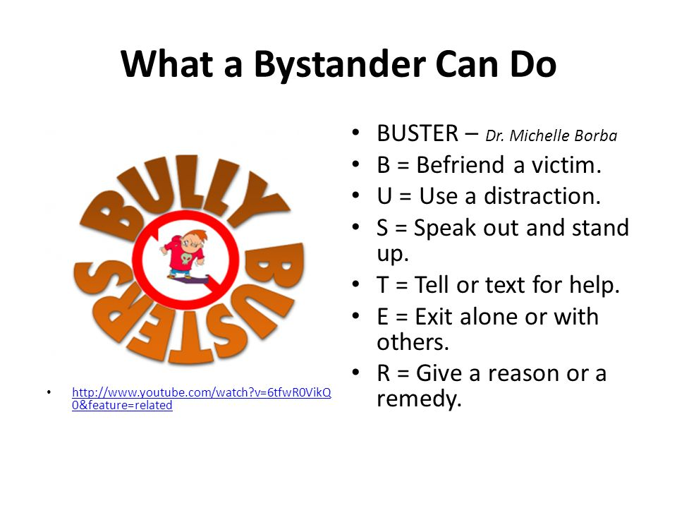 What a Bystander Can Do BUSTER – Dr. Michelle Borba