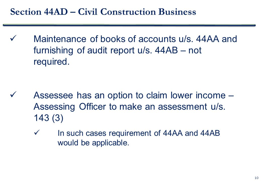 Section 44AD – Civil Construction Business