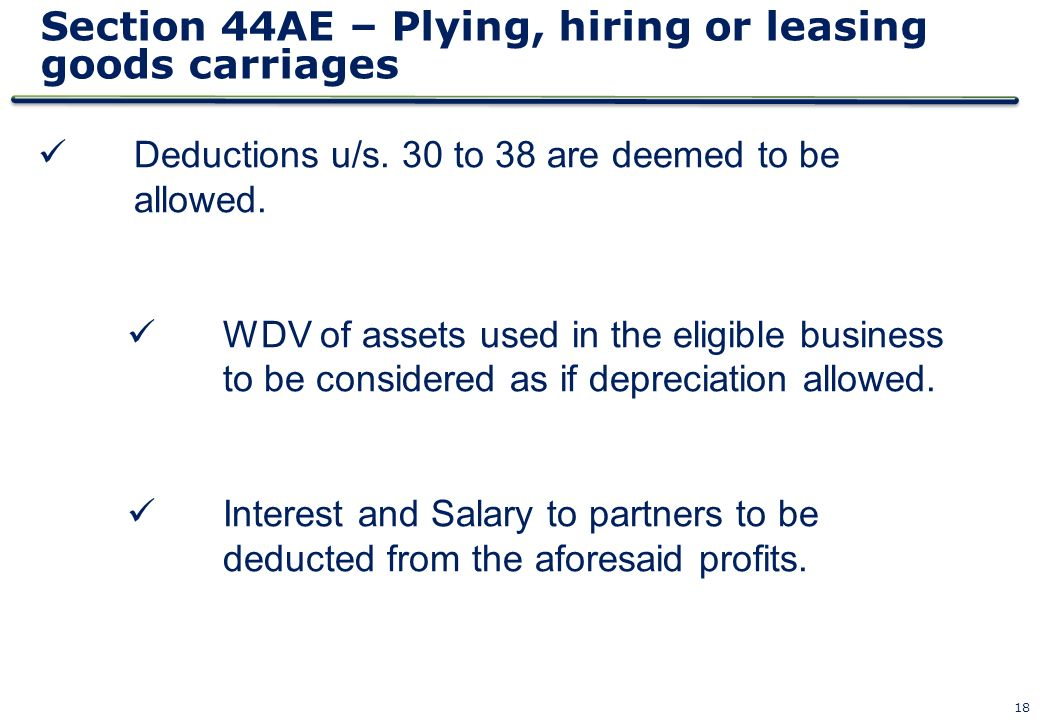 Section 44AE – Plying, hiring or leasing goods carriages