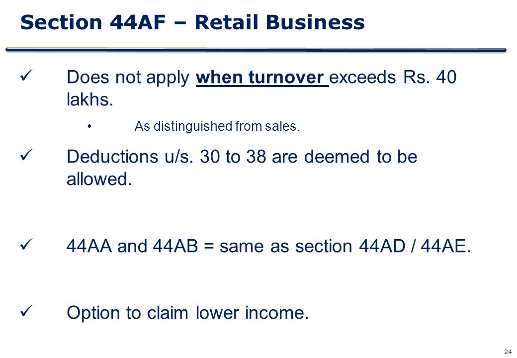 Section 44AF – Retail Business