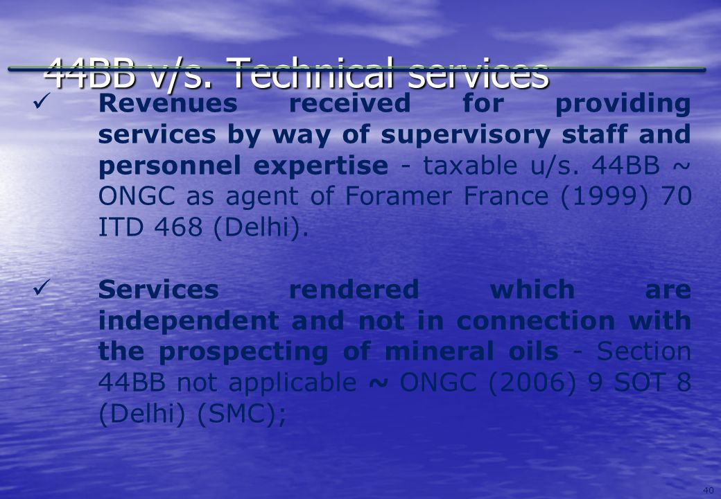 44BB v/s. Technical services