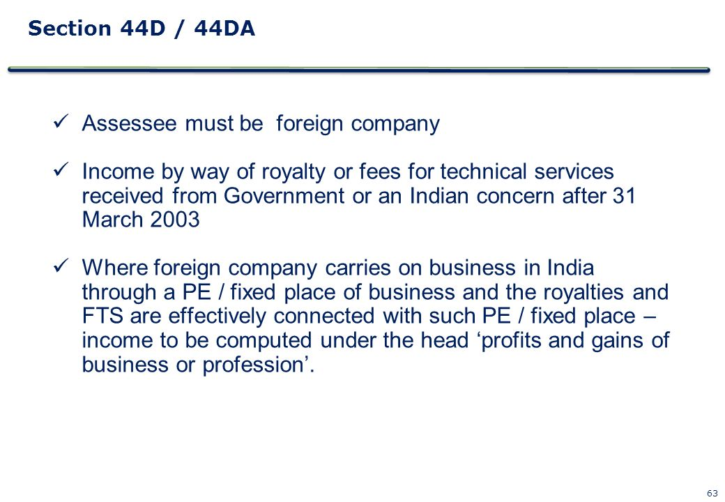 Assessee must be foreign company