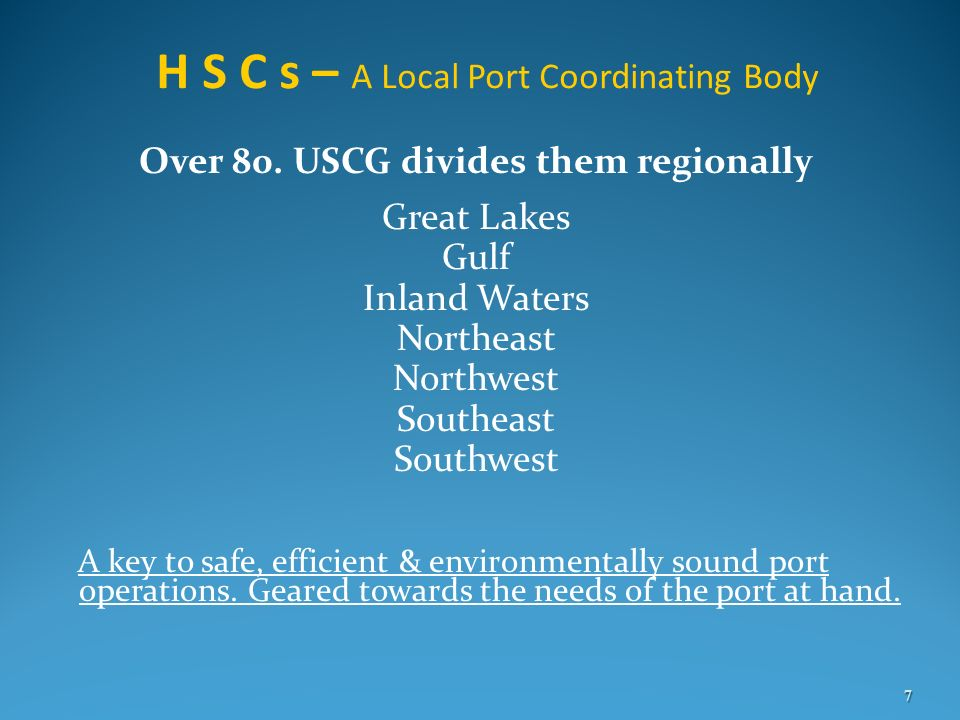 H S C s – A Local Port Coordinating Body