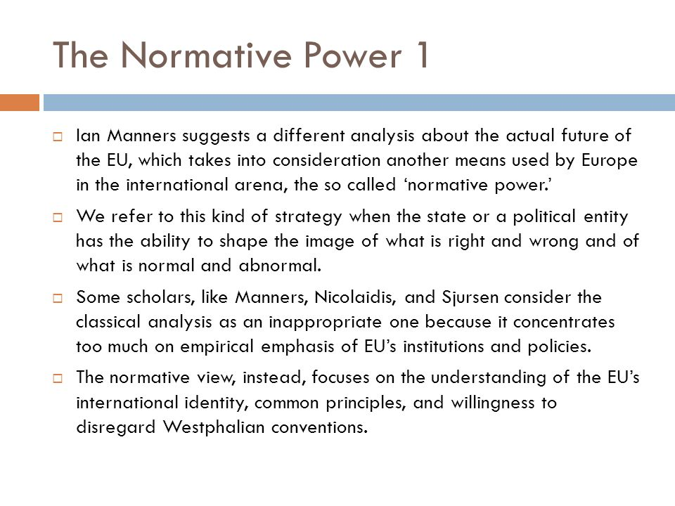 The Normative Power 1