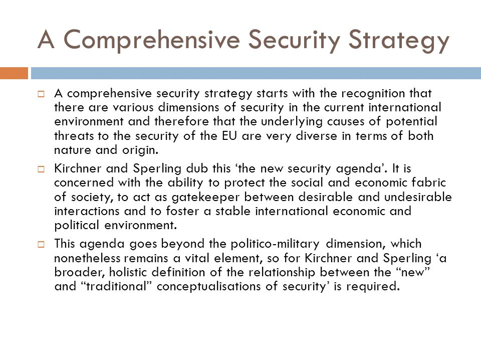 A Comprehensive Security Strategy