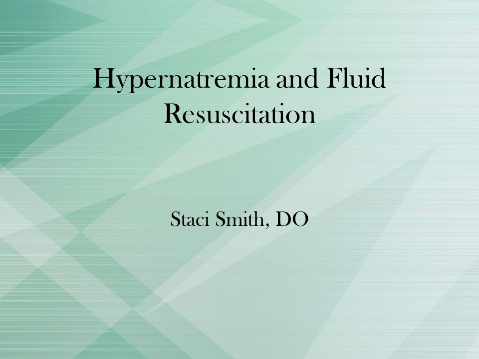 Hypernatremia and Fluid Resuscitation