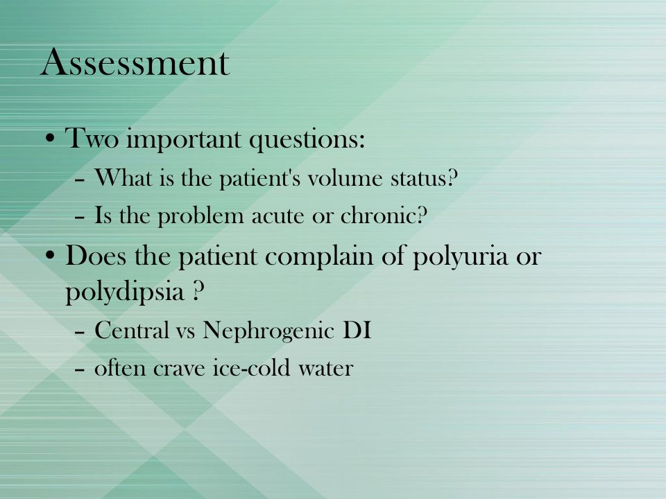 Assessment Two important questions: