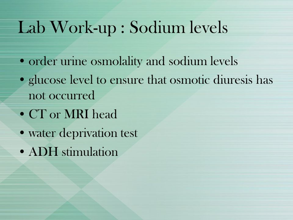 Lab Work-up : Sodium levels