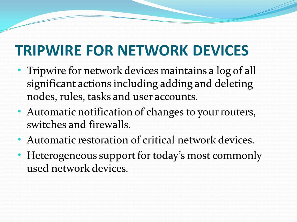 TRIPWIRE FOR NETWORK DEVICES