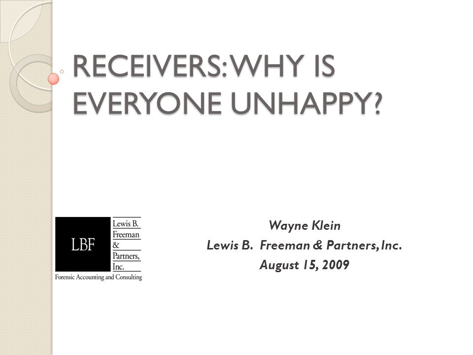 RECEIVERS: WHY IS EVERYONE UNHAPPY