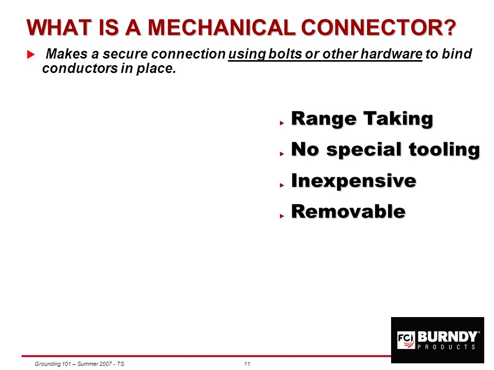 WHAT IS A MECHANICAL CONNECTOR