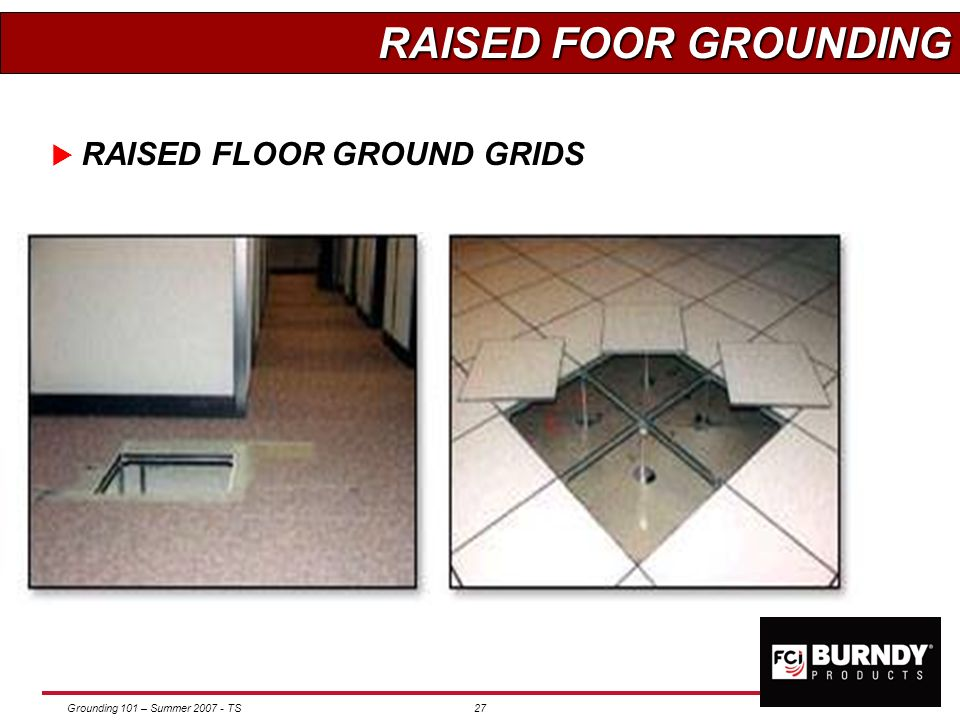 RAISED FOOR GROUNDING RAISED FLOOR GROUND GRIDS