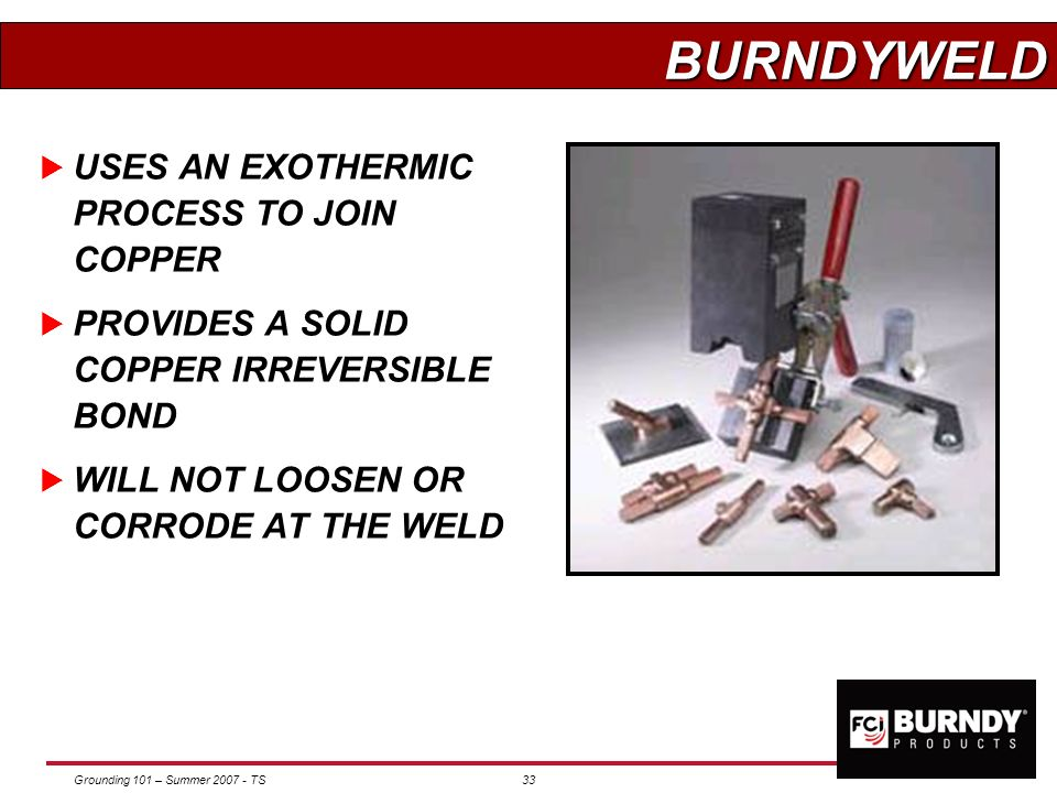 BURNDYWELD USES AN EXOTHERMIC PROCESS TO JOIN COPPER