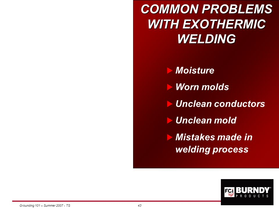 COMMON PROBLEMS WITH EXOTHERMIC WELDING