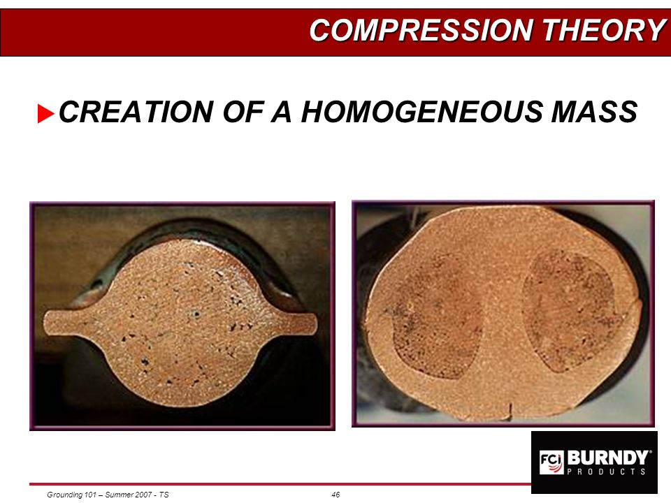 COMPRESSION THEORY CREATION OF A HOMOGENEOUS MASS