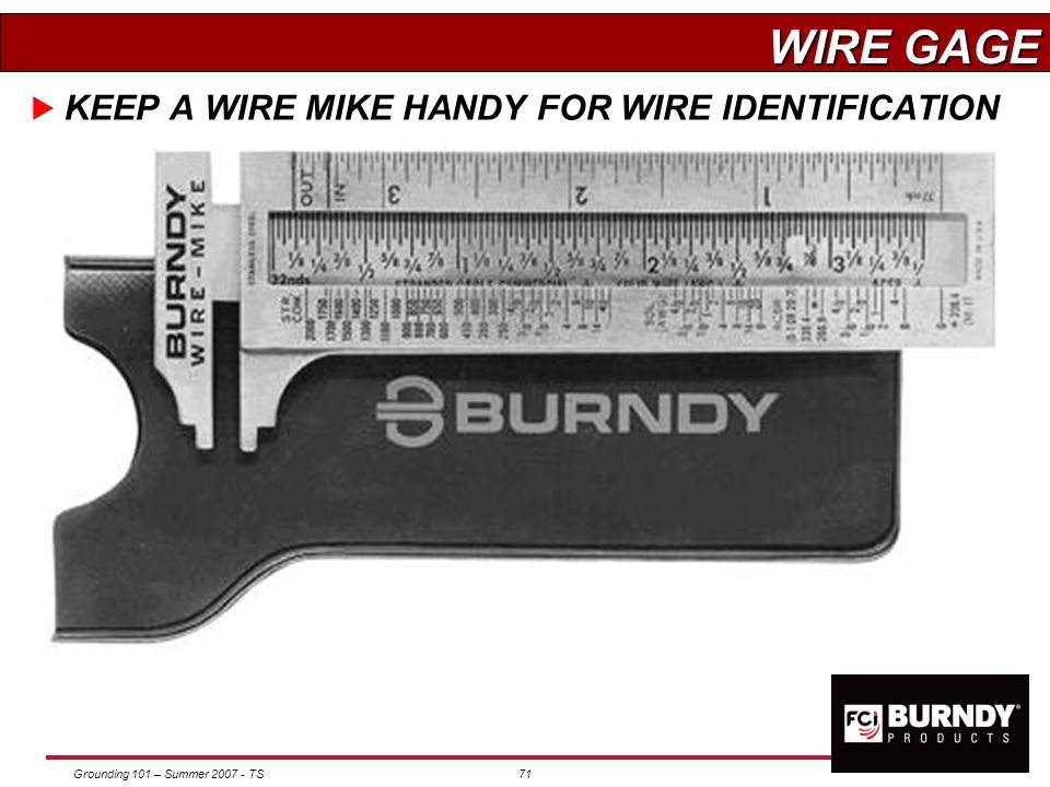 WIRE GAGE KEEP A WIRE MIKE HANDY FOR WIRE IDENTIFICATION