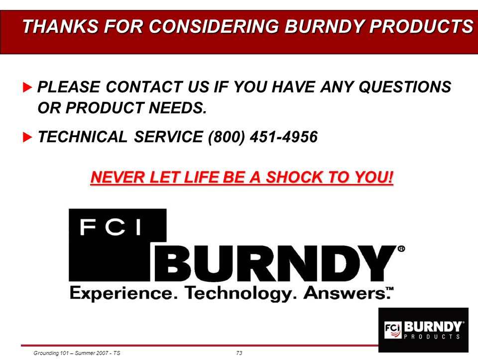 THANKS FOR CONSIDERING BURNDY PRODUCTS
