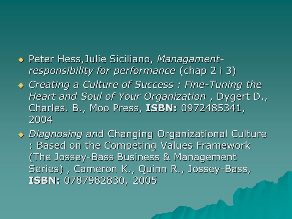 Peter Hess,Julie Siciliano, Managament- responsibility for performance (chap 2 i 3)