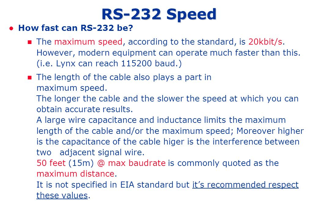 RS-232 Speed How fast can RS-232 be