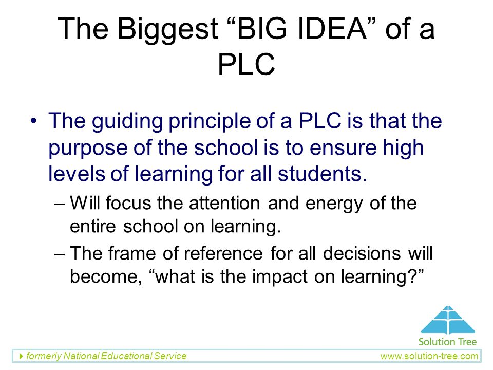 The Biggest BIG IDEA of a PLC