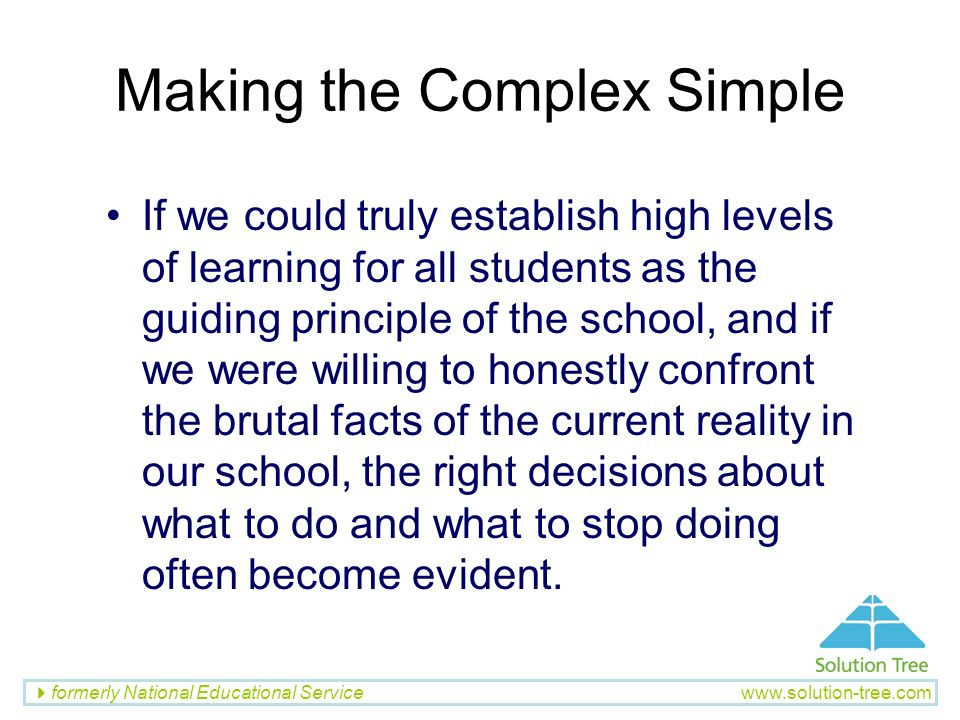 Making the Complex Simple