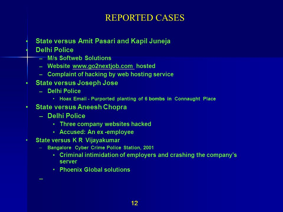 REPORTED CASES 12 12 • State versus Amit Pasari and Kapil Juneja •