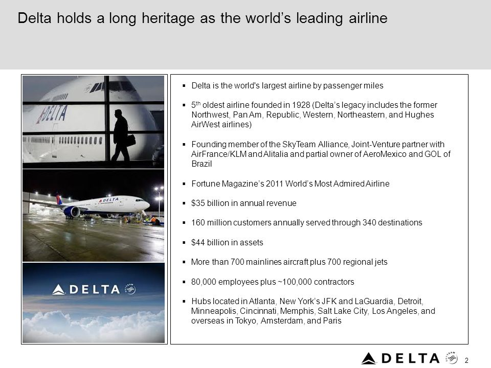 Delta holds a long heritage as the world's leading airline