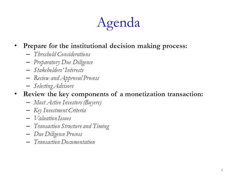 Agenda Prepare for the institutional decision making process: