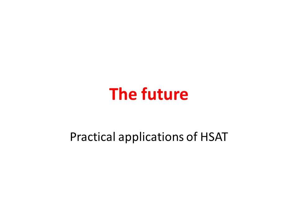 Practical applications of HSAT