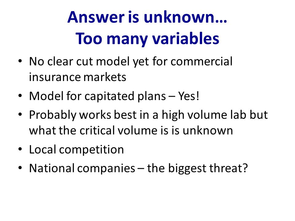 Answer is unknown… Too many variables