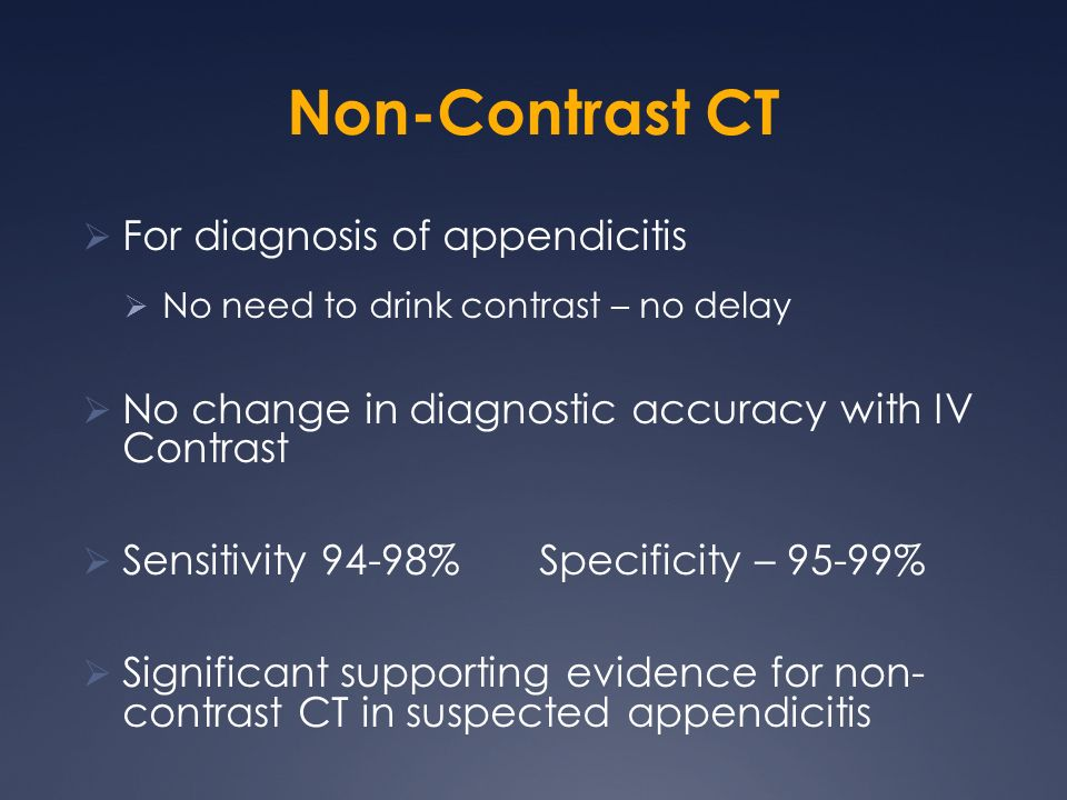 Non-Contrast CT For diagnosis of appendicitis