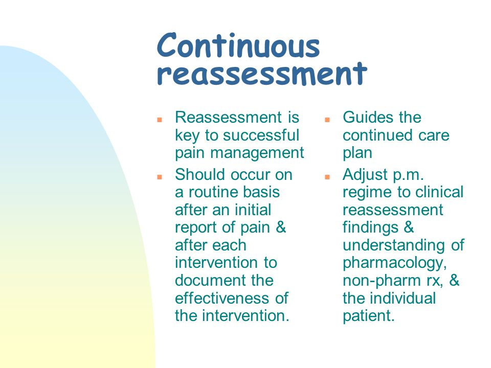 Continuous reassessment