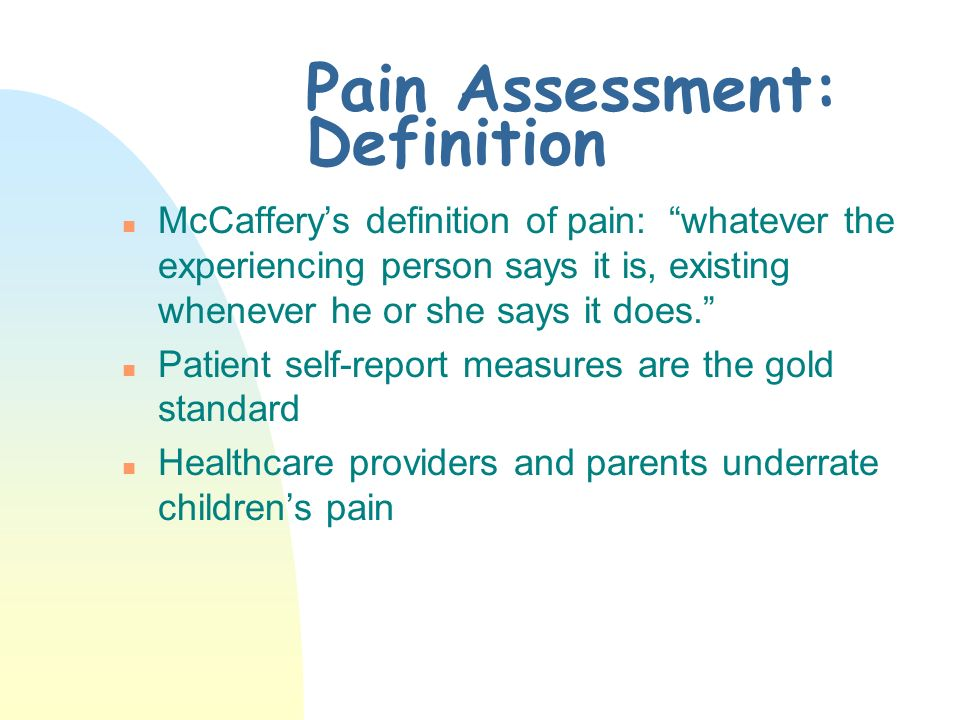 Pain Assessment: Definition