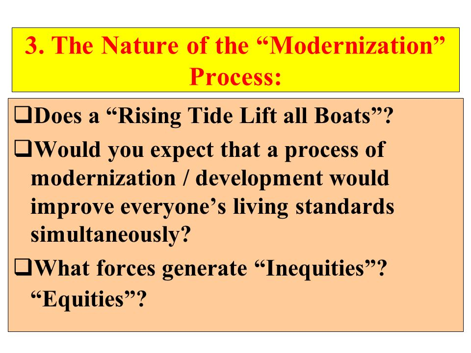 3. The Nature of the Modernization Process: