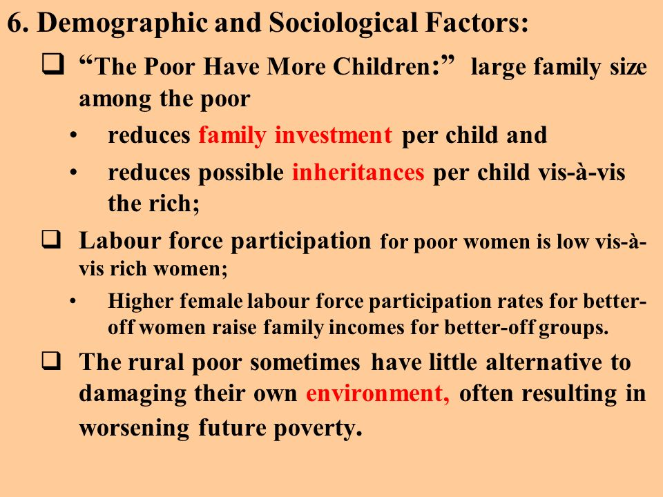 6. Demographic and Sociological Factors: