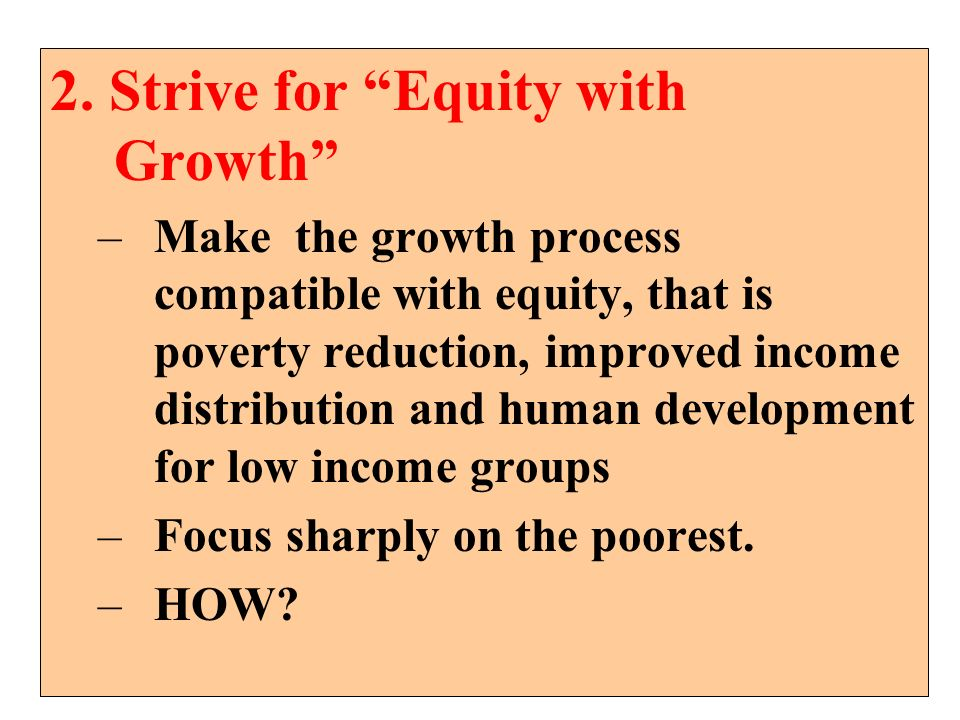 2. Strive for Equity with Growth