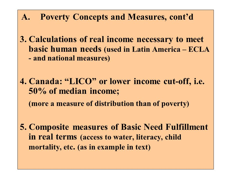 Poverty Concepts and Measures, cont'd