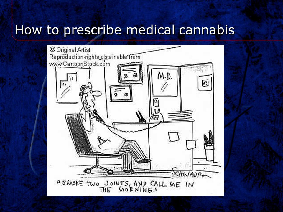 How to prescribe medical cannabis
