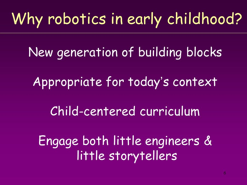 Why robotics in early childhood