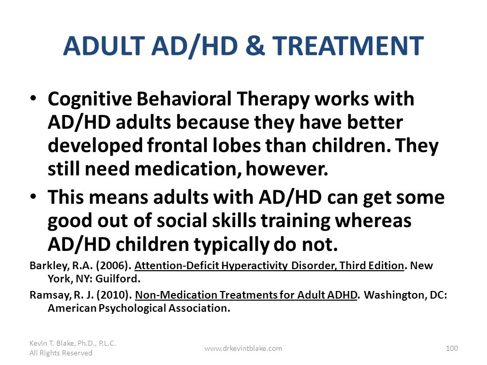 ADULT AD/HD & TREATMENT
