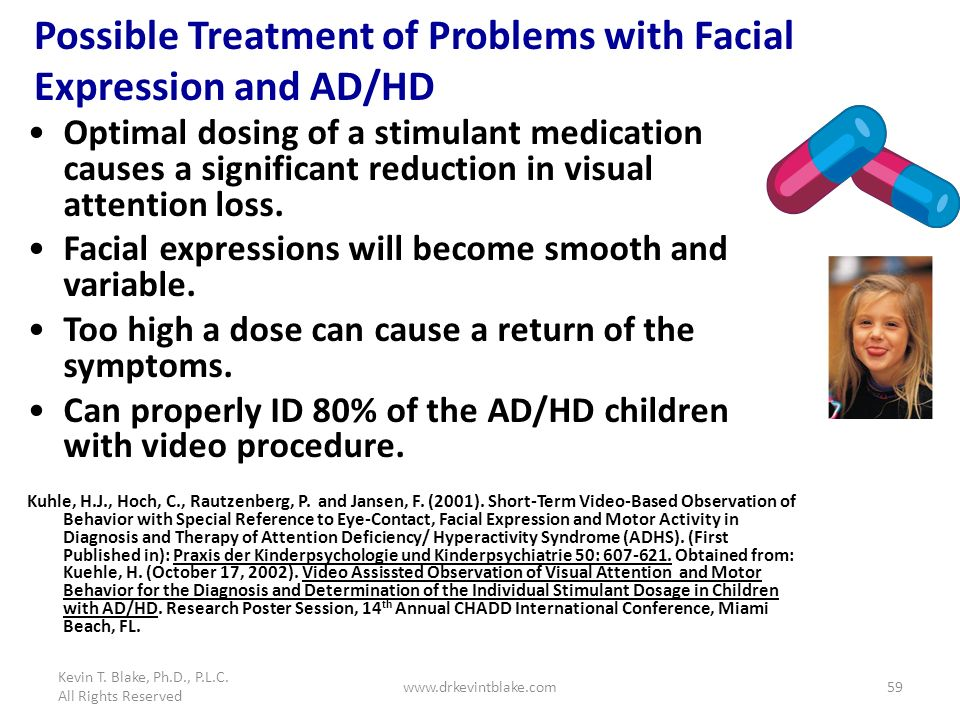 Possible Treatment of Problems with Facial Expression and AD/HD