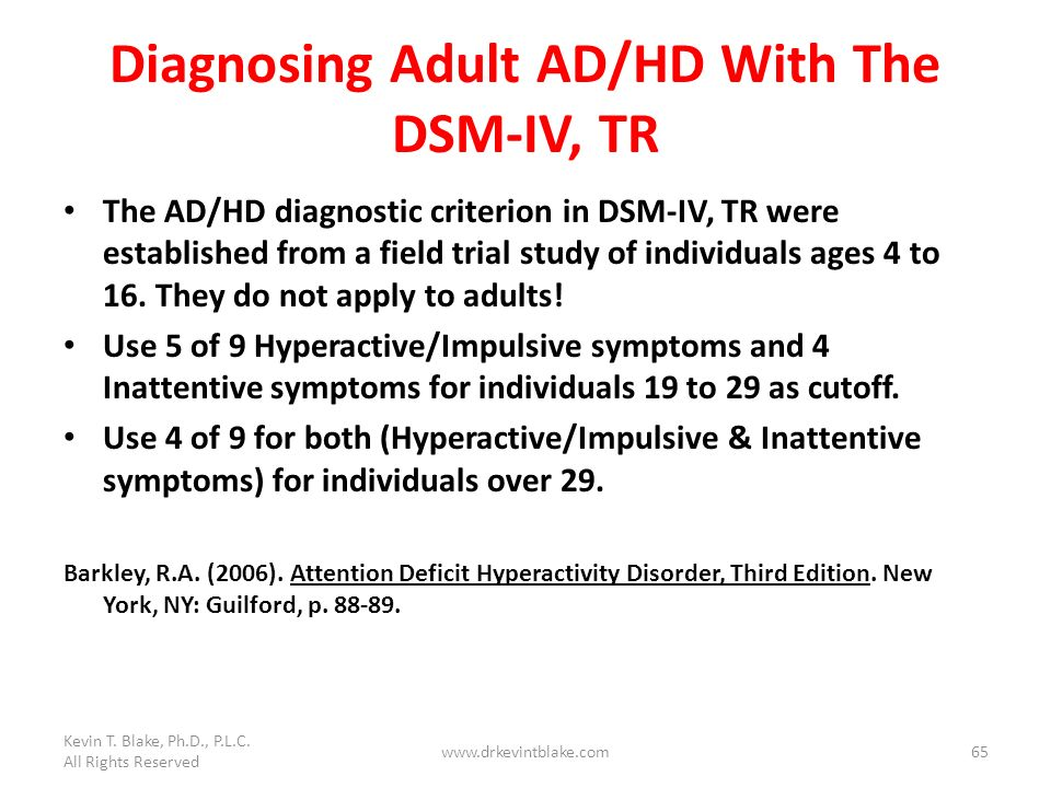 Diagnosing Adult AD/HD With The DSM-IV, TR